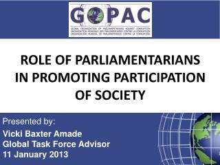 ROLE OF PARLIAMENTARIANS IN PROMOTING PARTICIPATION OF SOCIETY
