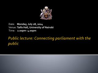 Public lecture: Connecting parliament with the public