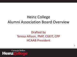 Heinz College  Alumni Association Board Overview