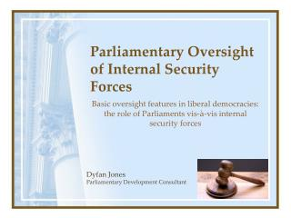 Parliamentary Oversight of Internal Security Forces