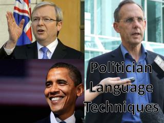 Politician Language Techniques