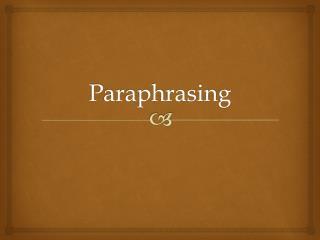 Paraphrasing