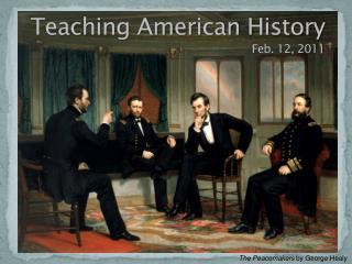Teaching American  History Feb. 12, 2011
