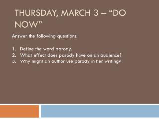 "Thursday, March 3 – ""Do Now"""