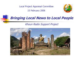 Bringing Local News to Local People Khoun Radio Support Project