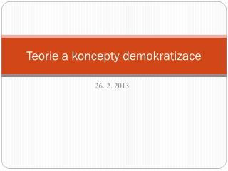 Teorie a koncepty demokratizace