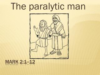 Mark 2:1--12