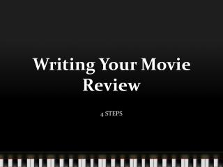 Writing Your Movie Review