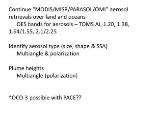 "Continue ""MODIS/MISR/PARASOL/OMI"" aerosol retrievals over land and oceans"