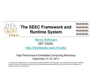 The SEEC Framework and Runtime System