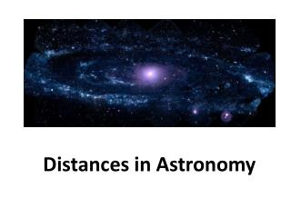 Distances in Astronomy