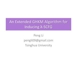 An Extended GHKM Algorithm for Inducing  λ -SCFG