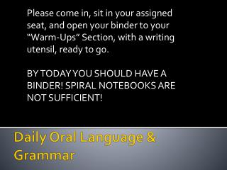 Daily Oral Language & Grammar