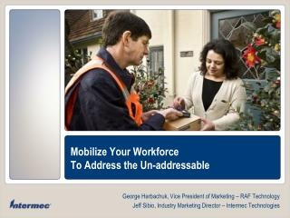 Mobilize Your Workforce To Address the Un-addressable