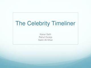 The Celebrity  Timeliner