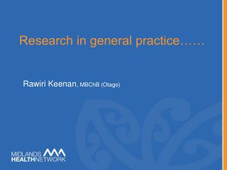 Research in general practice……