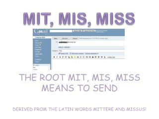 MIT, MIS, MISS