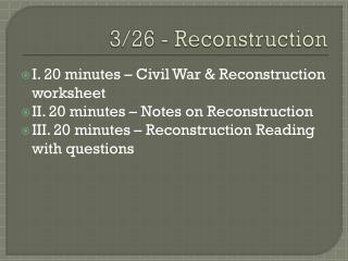 3/26 - Reconstruction