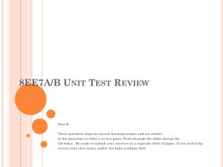 8EE7A/B Unit Test Review