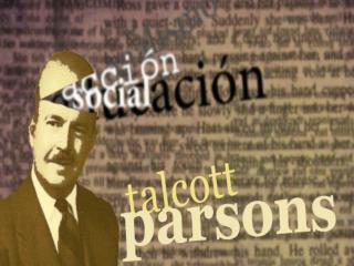 Talcott Parsons  nació en Colorado Springs, Colorado,   el 13 de  Diciembre de  1902.