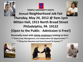 Personally meet with  many  employers  looking to hire!