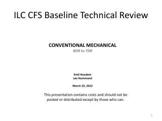 ILC CFS Baseline Technical Review