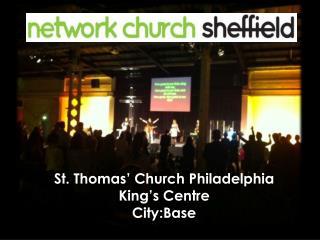 St. Thomas' Church Philadelphia King's Centre City:Base