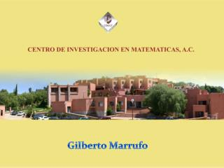 Gilberto  Marrufo