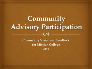 Community  Advisory Participation