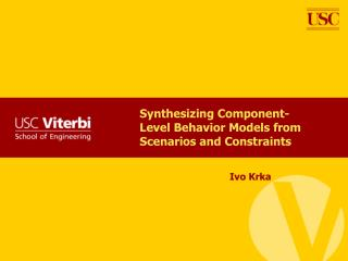 Synthesizing Component-Level Behavior Models from Scenarios and Constraints