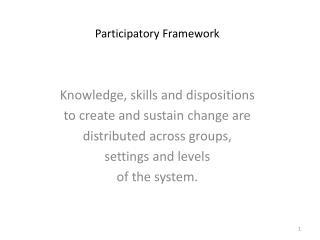 Participatory Framework