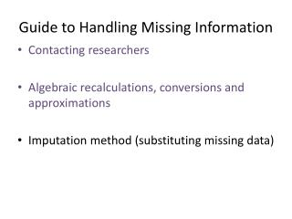 Guide to Handling Missing Information