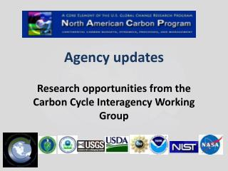 Agency  updates Research opportunities from the Carbon Cycle Interagency Working Group