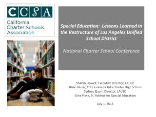 Sharyn Howell, Executive Director, LAUSD Brian Bauer, CEO, Granada Hills Charter High School