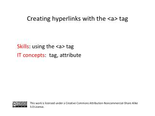 Creating hyperlinks with the  <a >  tag