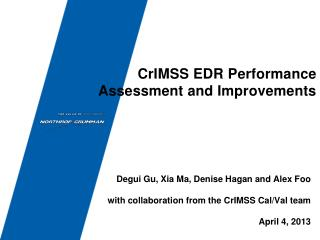 CrIMSS EDR Performance Assessment and Improvements