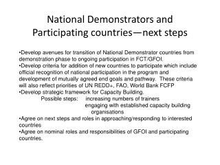 National Demonstrators and Participating countries—next steps