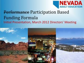 Performance  Participation Based Funding Formula