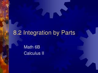 8.2  Integration by Parts