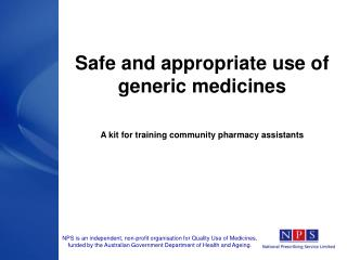 Safe and appropriate use of  generic medicines   A kit for training community pharmacy assistants