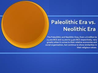 Paleolithic Era vs. Neolithic Era