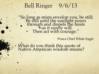 Bell Ringer    9/6/13