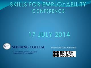 SKILLS FOR EMPLOYABILITY CONFERENCE  17 JULY 2014