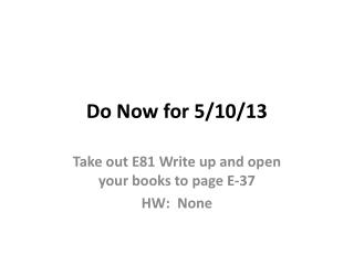 Do Now for 5/10/13