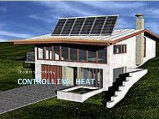 Controlling Heat