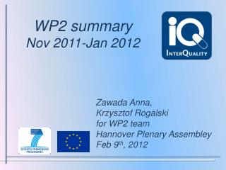 WP2 summary  Nov 2011-Jan 2012