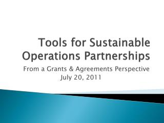 Tools for Sustainable Operations Partnerships