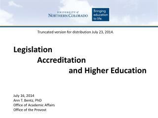 Legislation  Accreditation and Higher Education