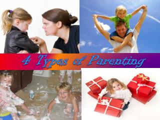 4 Types of Parenting