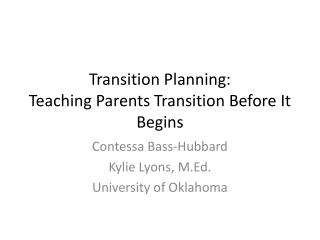 Transition Planning:  Teaching Parents Transition Before It Begins